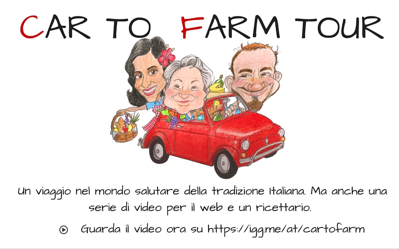 Va dove ti porta il cuoco * Car to farm Italy tour